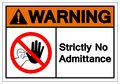 Warning Strictly No Admittance Symbol Sign ,Vector Illustration, Isolate On White Background Label .EPS10 Royalty Free Stock Photo