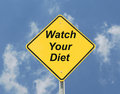 Watch your diet sign. Stock Image
