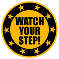 Watch Your Step Round Sticker.
