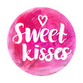 Watercolor badge with text: Sweet kisses Abstract watercolor design Royalty Free Stock Photo