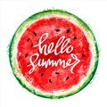 Watermelon on white background. Inscription hello summer. Summer