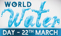 Watery Design and Label with Date for World Water Day, Vector Illustration