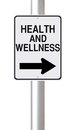 This way to health and wellness a modified one street sign on Royalty Free Stock Image