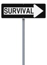 This way to survival conceptual one sign on Royalty Free Stock Image