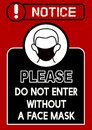 Wear mask covid-19 poster with text  please do not enter without a face mask  black and red color. Royalty Free Stock Photo