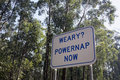 Weary powernap now road sign in victoria australia Stock Image