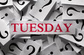 Week s day concept tuesday questions about the too many question marks Stock Images
