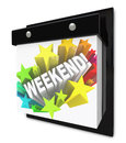 Weekend word on wall calendar fun plans time off a with the in a colorful starburst representing the anticipation you have for Royalty Free Stock Photography