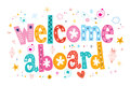 Welcome aboard typography lettering decorative text type design Stock Image