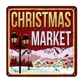 Welcome to Christmas Market vintage rusty metal sign Royalty Free Stock Photo