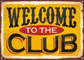 Welcome to the club retro tin sign
