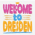 Welcome to Dresden. Is the capital city and, after Leipzig, the second-largest city of the Free State of Saxony in Germany. Hand Royalty Free Stock Photo