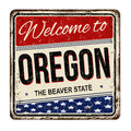 Welcome to Oregon vintage rusty metal sign