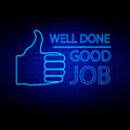 Well done and good job neon style vector illustration