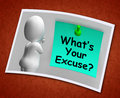 What s your excuse photo means explain procrastination meaning Stock Image