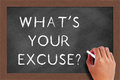 What s your excuse text on blackboard handwritten chalk the Royalty Free Stock Photos