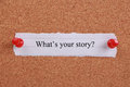 What s Your Story? Royalty Free Stock Photo