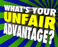 What s your unfair advantage words unique winning edge d asking special or ability or skill set for competition career or life Royalty Free Stock Photos