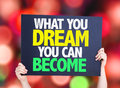 What You Dream You Can Become card with bokeh background Royalty Free Stock Photo