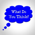 What You Think Shows Point Of View And Thought Royalty Free Stock Photo