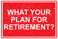 What your plan for retirement