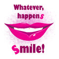 Whatever happens, smile Royalty Free Stock Images