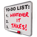 Whatever It Takes Motivational Saying Quote To Do List