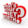 Whats Your Net Worth Question Total Wealth Value Accounting Royalty Free Stock Photo