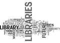 Which Future For Libraries Word Cloud Royalty Free Stock Photo