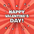 White inscription Happy Valentine`s Day on red background. Comic sound effects in pop art style. Vector