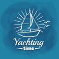 White Lettering Yachting Time Sailboat