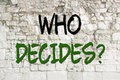 Who decides on wall