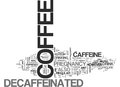 Why Decaffeinated Coffee Was Introducedword Cloud Royalty Free Stock Photo