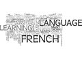 Why Learn French In France Word Cloud