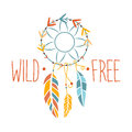 Wild And Free Slogan Ethnic Boho Style Element, Hipster Fashion Design Template In Blue, Yellow And Red Color With Dream