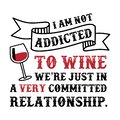 Wine Funny Quote and Saying.100 Vector, Best for your goods like t-shirt design, mug, pillow, poster