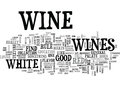 With Wines There Is A Flavour For Almost Any Taste Word Cloud