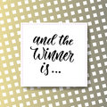 And the winner is. Giveaway banner for social media icons. Vector modern hand lettering Royalty Free Stock Photo