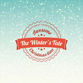 The winters tale - christmas badge and label. Snowflakes background