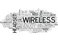 Wireless Headset Provides You The Freedom Of Movement That You Needword Cloud Royalty Free Stock Photo