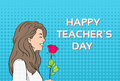 Woman Hold Rose Flower Teacher Day Holiday Greeting Card  Pop Art Colorful Retro Style Royalty Free Stock Photo