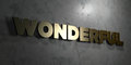 Wonderful - Gold sign mounted on glossy marble wall  - 3D rendered royalty free stock illustration Royalty Free Stock Photo