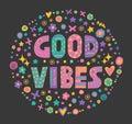 Word art Good vibes