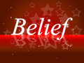 Word Belief Represents Belive In Yourself And Faithful Royalty Free Stock Photo