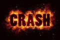 Word crash with explosion background flame flames burn