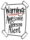 Word expression for awesome person alert
