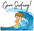 Word expression for gone surfing with man on surfboard Royalty Free Stock Photo