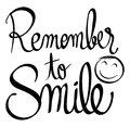 Word expression for remember to smile