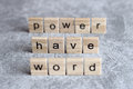 Word have power word written on wood cube Royalty Free Stock Photo