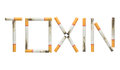 Word toxin made of cigarettes isolated on white background is concept Stock Photo